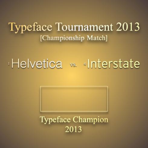 Typeface Tournament Championship Match